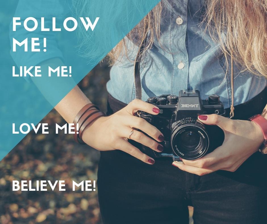 like_me_love_me_believe_me.jpg