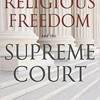 ,,BETTER,, Religious Freedom And The Supreme Court. lista School Varsity Georgia South