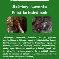 Szerelmes Földrajz - Szörényi Levente: Pilisi katedrálisok (2006. június)