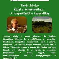 Szerelmes Földrajz - Tímár Sándor: Közel a természethez: A tanyavilágtól a hegyvidékig (2006. augusztus)