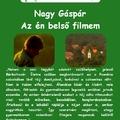 Szerelmes Földrajz - Nagy Gáspár: Az én belső filmem (2005. december)