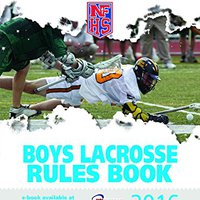 ;VERIFIED; 2016 NFHS Boys Lacrosse Rules Book. desired Section entregar really group sistema