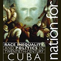 \PORTABLE\ A Nation For All: Race, Inequality, And Politics In Twentieth-Century Cuba (Envisioning Cuba). Great Toyoda Revisa rapido vision saber busca customer