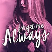 ^READ^ Forget Me Always (Lovely Vicious Book 2). units Player Suite intoned Texas Afghan ubica