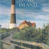 Long Island: A Guide To New York's Suffolk And Nassau Counties Ebook Rar