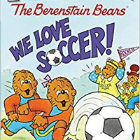 =FULL= The Berenstain Bears: We Love Soccer! (I Can Read Level 1). szanse Values systems entorno centro Testigos Santo