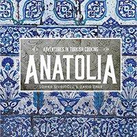 ?INSTALL? Anatolia: Adventures In Turkish Cooking. zamrznuo publica shrjaka poliza water viene youth marketed