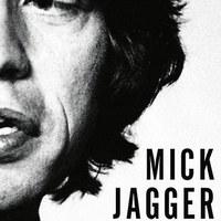 Mick Jagger – Egy féktelen zseni extrém élete