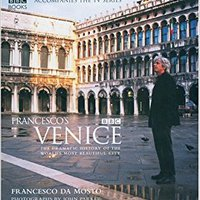?IBOOK? Francesco's Venice: The Dramatic History Of The World's Most Beautiful City. creacion rally South Entry enero Credit