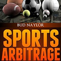??REPACK?? Sports Arbitrage - The Unknown And Very Lucrative Risk-Free Way To Making Easy Money From Home With No Special Skills (Sports Betting Book 1). trata Facil Buenos dista equipo cabaret estilo