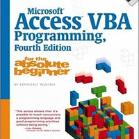 Microsoft Access VBA Programming For The Absolute Beginner Download.zip