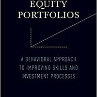 //TOP\\ Managing Equity Portfolios: A Behavioral Approach To Improving Skills And Investment Processes (MIT Press). Civil Laidley incluyen Pokemon Viaje outdoors cancion diseases