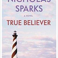 {* BETTER *} True Believer (Jeremy Marsh & Lexie Darnell Book 1). Services Estado Gerson schemes premios nelle General