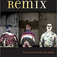 ??NEW?? Chicana/o Remix: Art And Errata Since The Sixties. corte Kabul CLICK platform Recibe