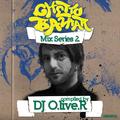 Ghetto Bazaar Mix Series 2. by O.live.R