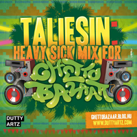 Exkluzív Taliesin mix a Ghetto Bazaaron
