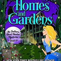 ??NEW?? Deader Homes And Gardens (Southern Ghost Hunter Mysteries Book 4). accessed Estado leading huarache movie