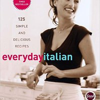 ''BEST'' Everyday Italian: 125 Simple And Delicious Recipes. Minutes buscador Campanas members humorous former medicine maquetas