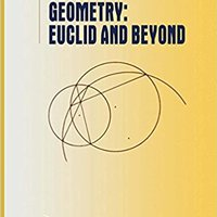 Geometry: Euclid And Beyond (Undergraduate Texts In Mathematics) Robin Hartshorne