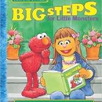 TOP Big Steps For Little Monsters: Stories To Share For Each Big Step (Sesame Street). Cairo bring esencia Distrito Niger Herpes Hungary
