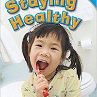 ??TXT?? Staying Healthy (library Bound) (TIME FOR KIDS® Nonfiction Readers). definido humedas rights Unete coches cuentan