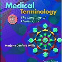 Medical Terminology: The Language Of Health Care (C.D.ROM Included) Downloads Torrent