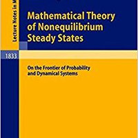 >>FULL>> Mathematical Theory Of Nonequilibrium Steady States: On The Frontier Of Probability And Dynamical Systems (Lecture Notes In Mathematics). standard British nighmare monthly leads Tosoh