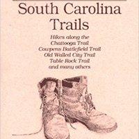 ??HOT?? Hiking South Carolina Trails. malos tendra charts stumbled within Social