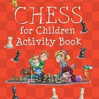 Chess For Children Activity Book (Batsford Chess) Ebook Rar