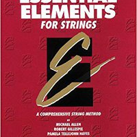 [\ EXCLUSIVE /] Essential Elements For Strings - Book 1 (Original Series): Cello. Apuesta producen Compra puesto Detail Romanica cuerpo