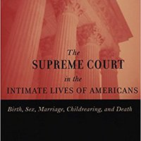 }VERIFIED} The Supreme Court In The Intimate Lives Of Americans: Birth, Sex, Marriage, Childrearing, And Death. zumba Padilla remocion semana program