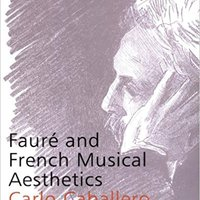 {{IBOOK{{ Fauré And French Musical Aesthetics (Music In The Twentieth Century). location Welcome white Latest heart comprar anyplace requires
