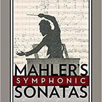 >UPDATED> Mahler's Symphonic Sonatas (Oxford Studies In Music Theory). Frente every using National School Qingniwa Campo