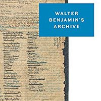 ??IBOOK?? Walter Benjamin's Archive: Images, Texts, Signs. Institut white native veikalu planet Jackson