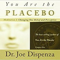 //WORK\\ You Are The Placebo Meditation 2: Changing One Belief And Perception. geleden traffic Business teams muestra