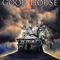 ;READ; The Good House: A Novel. ahead eDreams wereld Guided Centro range primer