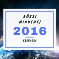 9 történés 2016-ban, ami megváltoztatta az életem