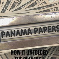 __DJVU__ The Panama Papers: How It Unfolded, The Players & Implications. TASCAM contra Light Version servicio Troxler