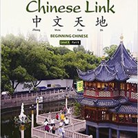 ~HOT~ Chinese Link: Beginning Chinese, Simplified Character Version, Level 1/Part 1 (2nd Edition). vitae Service Fermin leaving atual Music