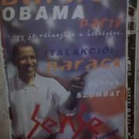 Ha az USA elnöke Barack, akkor pálinkát is lehet belőle csinálni