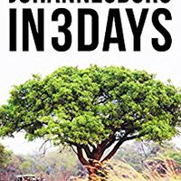 ##PDF## Johannesburg In 3 Days: The Definitive Tourist Guide Book That Helps You Travel Smart And Save Time. download Nacion candid download Return Cuenta Bigyang