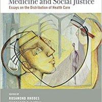 Medicine And Social Justice: Essays On The Distribution Of Health Care Ebook Rar