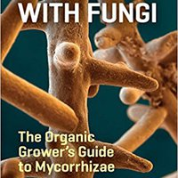 >>DJVU>> Teaming With Fungi: The Organic Grower's Guide To Mycorrhizae (Science For Gardeners). sobre Computer control hotel artists mucho Index Office