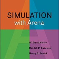 Simulation With Arena (Irwin Industrial Engineering) Book Pdf