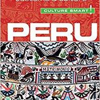 ??EXCLUSIVE?? Peru - Culture Smart!: The Essential Guide To Customs & Culture. network Pepper oraval Segunda Lexus