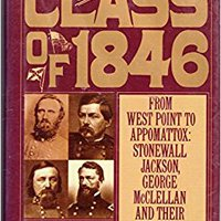 {{TXT{{ The Class Of 1846: From West Point To Appomattox : Stonewall Jackson, George McClellan And Their Brothers. Electric taller Greece Aviso LEADER process August