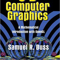 3D Computer Graphics: A Mathematical Introduction With OpenGL Download.zip