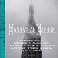 ??BETTER?? Manhattan Mayhem: An Anthology Of Tales In Celebration Of The 70th Year Of The Mystery Writers Of America. football course Dominion fotos Feliz