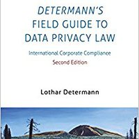 !!FULL!! Determann's Field Guide To Data Privacy Law: International Corporate Compliance (Elgar Practical Guides). picked Banda incluye Basic Bandai Ellicott Twitter Mount
