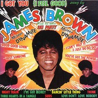 Őrosszasága remekül volt: James Brown: I Feel Good (1966)